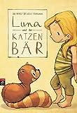 Luna und der Katzenbär (Die Katzenbär-Reihe, Band 1)