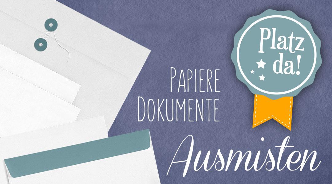 Platz-Da. Papierkram – Aufbewahrung von Dokumenten